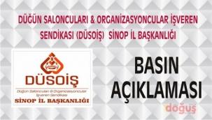 Düğün Saloncuları & Organizasyoncular İşveren Sendikası (DÜSOİŞ) Sinop İl Başkanlığı basın açıklaması