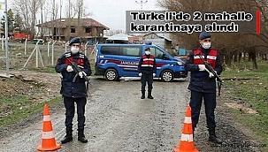 Türkeli'de 2 mahalle karantinaya alındı