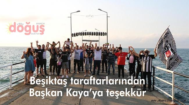 Beşiktaş taraftarlarından Başkan Kaya'ya teşekkür