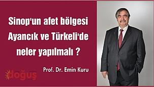 Sinop'un afet bölgesi Ayancık ve Türkeli'de neler yapılmalı ?
