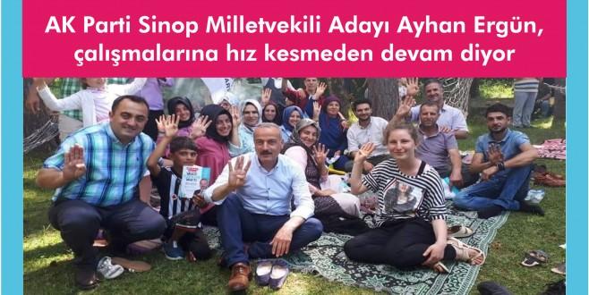 AK Parti Sinop Milletvekili Adayı Ayhan Ergün, çalışmalarına hız kesmeden devam diyor