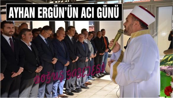 Ayancık Eski Belediye Başkanı Ergün'ün Acı Günü