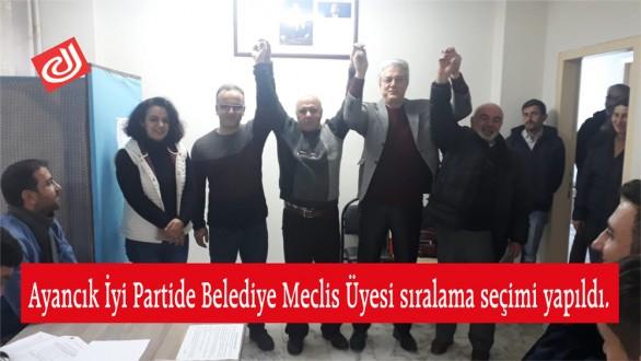 Ayancık İyi Partide Belediye Meclis Üyesi sıralama seçimi yapıldı.