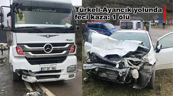 Ayancık - Türkeli yolunda kaza: 1 ölü