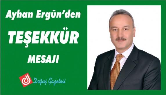 Ayhan Ergün'den Teşekkür Mesajı