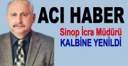 Sinop İcra Müdürü Hayatını Kaybetti