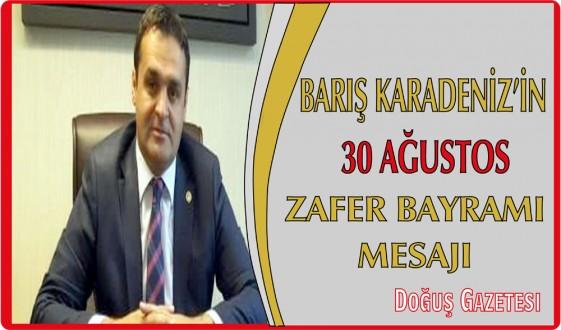 CHP SİNOP MİLLETVEKİLİ BARIŞ KARADENİZ'İN 30 AĞUSTOS ZAFER BAYRAMI MESAJI