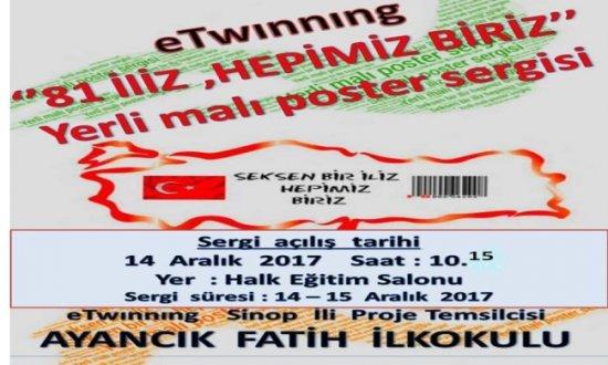 """AYANCIK FATİH İLKOKULUNDAN """"81 İLİZ, HEPİMİZ BİRİZ"""" YERLİ MALI POSTER SERGİSİ"""