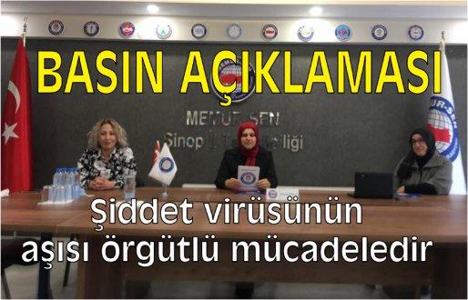 """Memur-Sen Sinop İl Temsilciliği kadına şiddet açıklaması: """"Şiddet virüsünün aşısı örgütlü mücadeledir"""""""