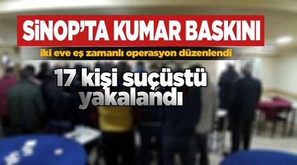 Sinopta polisten kumar baskını: 17 şahsa suçüstü