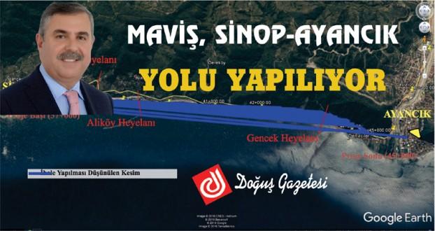 MAVİŞ, SİNOP-AYANCIK YOLU YAPILIYOR