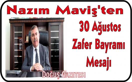 Maviş'ten 30 Ağustos Zafer Bayramı Mesajı