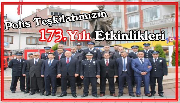 Polis Teşkilatımızın 173. Yılı Etkinlikleri