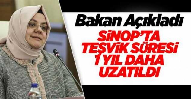 Sinopta teşvik süresi uzatıldı