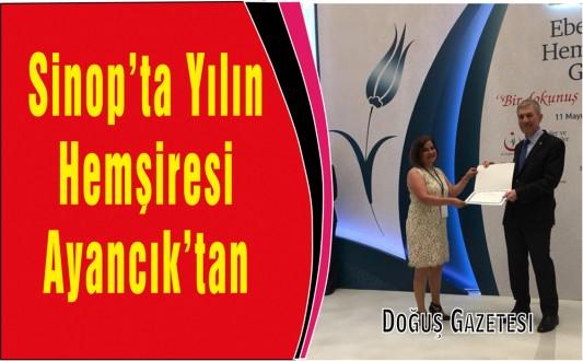 Sinop'ta Yılın Hemşiresi Ayancık'tan