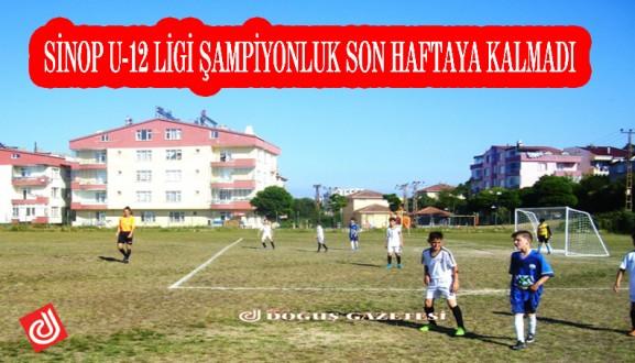 SİNOP U-12 LİGİ ŞAMPİYONLUK SON HAFTAYA KALMADI