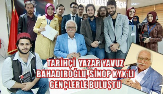 Tarihçi Yazar Yavuz Bahadıroğlu, Sinop KYK'lı gençlerle buluştu